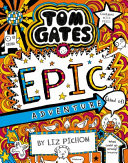 Tom Gates  13  Epic Adventure  Kind Of   re Release