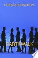 Earthwalk Book