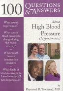 100 Questions Answers About High Blood Pressure Hypertension