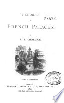 Memories of French Palaces