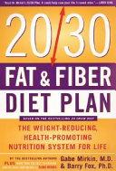 The 20 30 Fat   Fiber Diet Plan
