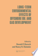 Long term Environmental Effects of Offshore Oil and Gas Development