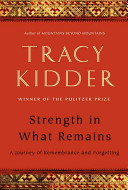 Strength in What Remains Book
