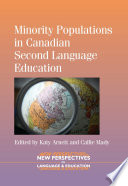 Minority Populations In Canadian Second Language Education
