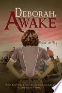 Deborah, Awake