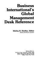 Business International s Global Management Desk Reference