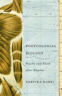 Postcolonial Biology