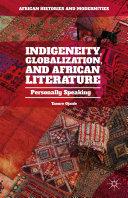Indigeneity, Globalization, and African Literature Pdf/ePub eBook