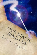 Our Magic Binds Us