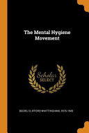 The Mental Hygiene Movement PDF