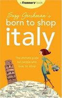Suzy Gershman s Born to Shop Italy