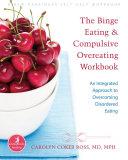 The Binge Eating and Compulsive Overeating Workbook Pdf/ePub eBook