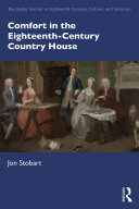 Comfort in the Eighteenth Century Country House