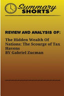 Review and Analysis of the Hidden Wealth of Nations