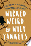 Wicked Weird   Wily Yankees