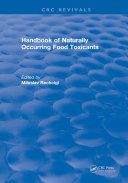Handbook of Naturally Occurring Food Toxicants