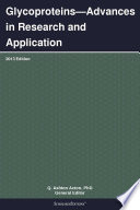 Glycoproteins   Advances In Research And Application  2013 Edition