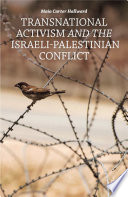 Transnational Activism and the Israeli Palestinian Conflict