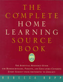 The Complete Home Learning Sourcebook Book PDF