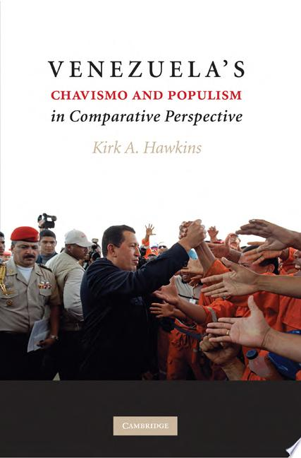 Venezuela s Chavismo and Populism in Comparative Perspective