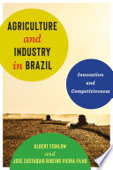 Agriculture and Industry in Brazil Book