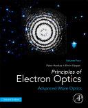 Principles of Electron Optics, Volume 4