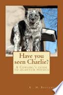 Have You Seen Charlie? Pdf/ePub eBook