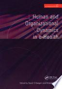 Human and Organizational Dynamics in E Health