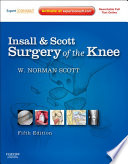 Insall Scott Surgery Of The Knee E Book Book PDF