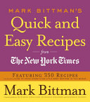 Mark Bittman's Quick and Easy Recipes from the New York Times Pdf/ePub eBook
