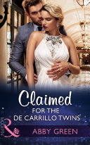Claimed For The De Carrillo Twins (Mills & Boon Modern) (Wedlocked!, Book 84)
