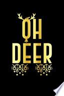 Oh Deer