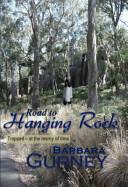 Road to Hanging Rock