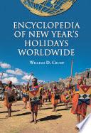 Encyclopedia Of New Year S Holidays Worldwide