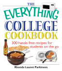 The Everything College Cookbook Book