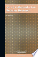 Issues In Reproductive Medicine Research 2011 Edition