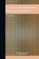 Issues in Reproductive Medicine Research: 2011 Edition Pdf/ePub eBook