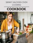 Skinny Halogen Oven Cooking Cookbook