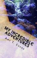My Incredible Adventures