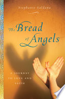 The Bread Of Angels Book PDF