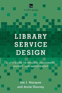 link to Library service design : a LITA guide to holistic assessment, insight, and improvement in the TCC library catalog