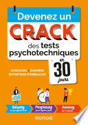 Devenez un crack des tests psychotechniques en 30 jours - 2e éd.