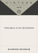 Pdf Trouble is My Business and Other Stories