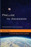 Prelude to Ascension