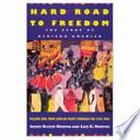 Hard Road to Freedom Book PDF