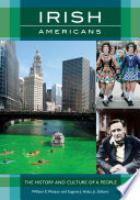 Irish Americans  The History and Culture of a People