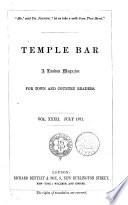 TEMPLE BAR. VOL. XXXII. JULY 1871