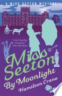 Miss Seeton by Moonlight