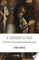 A Convert   s Tale