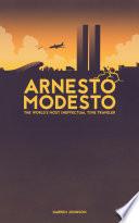 Arnesto Modesto  The World s Most Ineffectual Time Traveler